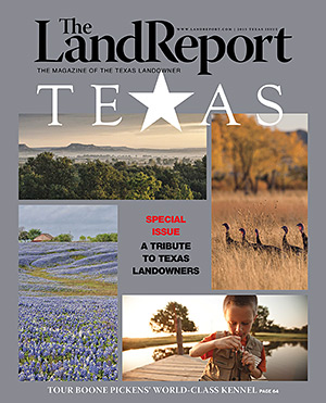 The Land Report Texas Special Issue 2015