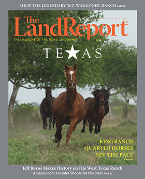 The Land Report Texas issue