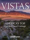 2017 Land Report Vistas Issue