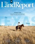 2019 Land Report Texas Issue